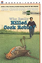 Who Really Killed Cock Robin? (Eco Mysteries) by Jean Craighead George (1992-04-05)