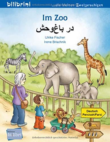 Im Zoo: Kinderbuch Deutsch-Persisch/Farsi