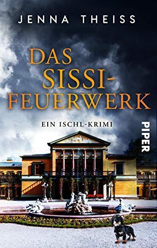 Buchseite und Rezensionen zu 'Das Sissi-Feuerwerk: Ein Ischl-Krimi (Materna & Konarek ermitteln, Band 2)' von Jenna Theiss