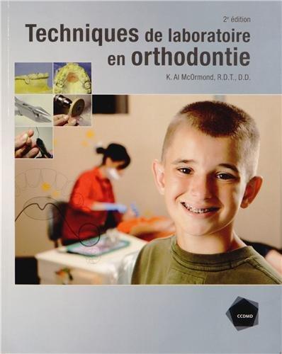 Techniques de laboratoire en orthodontie