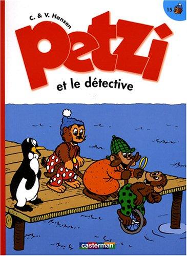 Petzi, Tome 15 : Petzi et le détective