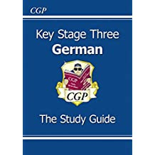 Key Stage 3 German: The Study Guide (CGP KS3 Languages)