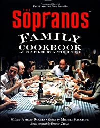 The Sopranos Family Cookbook: As Compiled by Artie Bucco by Bucco, Artie, Rucker, Allen, Scicolone, Michele, Chase, Davi (2002) Hardcover