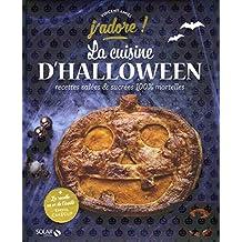 La cuisine d'Halloween - J'adore
