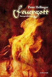 Feuergott: Kurzgeschichten