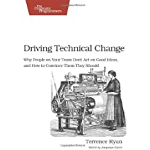 Driving Technical Change by Terrence Ryan (30-Nov-2010) Paperback