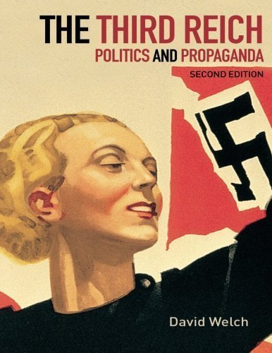 The Third Reich: Politics and Propaganda by David Welch (2002-06-02)