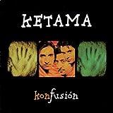 Songtexte von Ketama - Konfusión