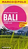 MARCO POLO Reiseführer Bali, Lombok, Gilis: Reisen mit Insider-Tipps. Mit EXTRA Faltkarte & Reiseatlas
