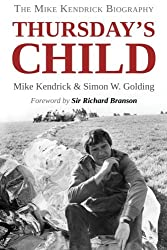 Thursday's Child: The Mike Kendrick Story