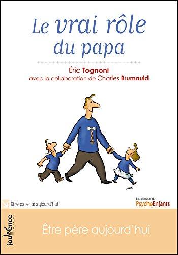 Le vrai rôle du papa