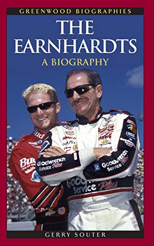 The Earnhardts: A Biography (Greenwood Biographies) -