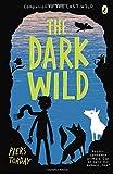 The Dark Wild (Last Wild)