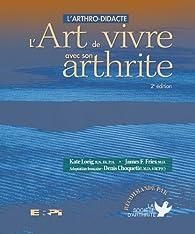 L'arthro-didacte ou L'art de vivre avec son arthrite par Kate Lorig