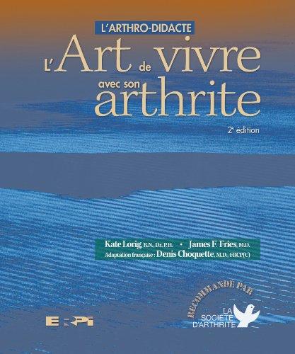 L'arthro-didacte ou L'art de vivre avec son arthrite