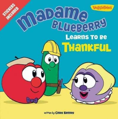 By Cindy Kenney ( Author ) [ Madame Blueberry Learns to Be Thankful Big Idea Books By Aug-2013 Paperback