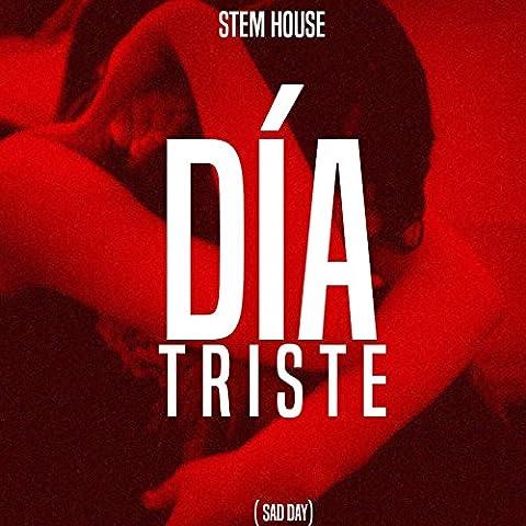 Dia Triste (Sad Day)