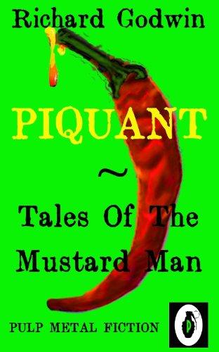 Piquant tales of the mustard man ebook richard godwin jason piquant tales of the mustard man by godwin richard fandeluxe Images