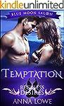 Temptation: Reckless Desires (Blue Mo...