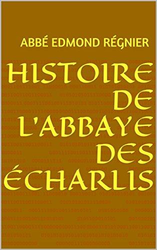 Histoire l'abbaye des
