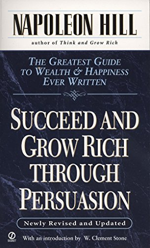 Succeed And Grow Rich Through Persuasion por Napoleon Hill