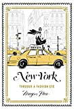 New York: A Guide to the Fashion Cities of the World