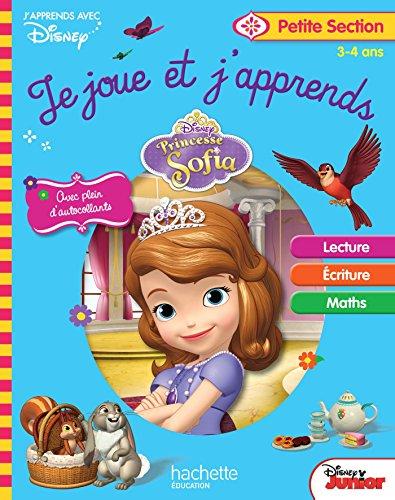 Je joue et j'apprends Petite Section 3-4 ans : Princesse Sofia