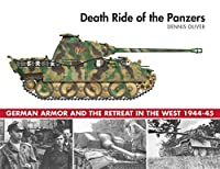 Death Ride of the Panzers is a unique guide to the Nazi tanks, vehicles, and crews of World War II. It features never-before-seen photographs from the US National Archives and the author's personal collection, annotated artist renderings, and deta...