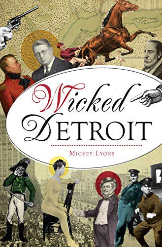 Wicked Detroit (English Edition)