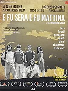 E Fu Sera, e Fu Mattina (DVD)