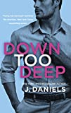 Down Too Deep (Dirty Deeds Book 4) (English Edition)