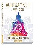 Achtsamkeit für dich - 50 Karma-Kärtchen: Schön gestaltete Achtsamkeitskarten in Geschenkbox zur Stressbewältigung im Alltag, Spielkartenformat (Achtsamkeitskärtchen) -