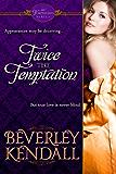 Twice the Temptation (The Temptresses)