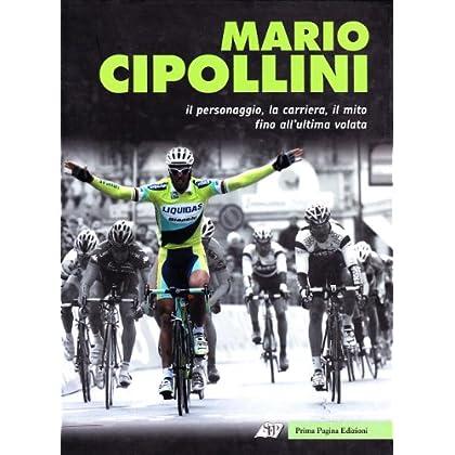 Mario Cipollini. Ultima Volata
