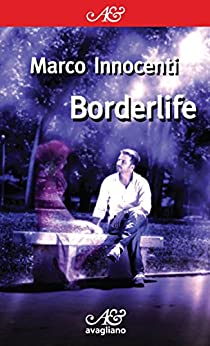 Borderlife (I corimbi) di [Innocenti, Marco]
