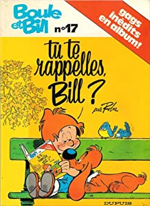 "Afficher ""Boule et Bill. n° 17<br /> Tu te rappelles, Bill ?"""