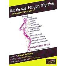 Mal de dos, Fatigue, Migraine... si vous serez les dents!