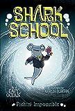 Fishin': Impossible (Shark School)