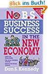 No B.S. Business Success In The New E...