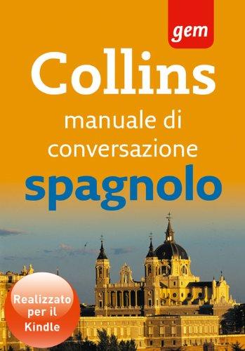 Collins Manuale di Conversazione Spagnolo