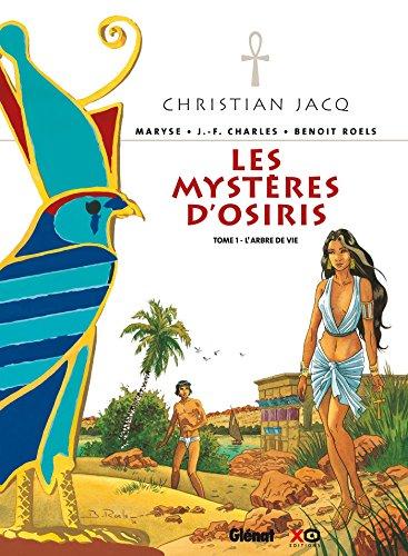 Les Mystères d'Osiris - Tome 01 : L'Arbre de Vie