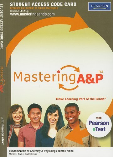 MasteringA&P with Pearson eText -- Standalone Access Card -- for Fundamentals of Anatomy & Physiology (9th Edition) by Frederic H. Martini (2011-02-01)