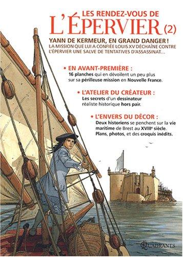 Les rendez-vous de l'Epervier, Tome 2 : Yann de Kermeur, en grand danger !