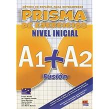PRISMA A1 + A2 Fusión. Libro de ejercicios: Método de español para extranjeros
