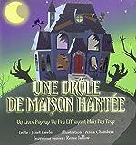 Telecharger Livres Une drole de maison hantee Un livre pop up une peu effrayant mais pas trop (PDF,EPUB,MOBI) gratuits en Francaise
