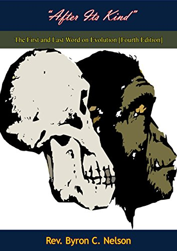 """""""After Its Kind"""": The First and Last Word on Evolution [Fourth Edition] (English Edition)"""