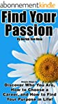 Find Your Passion: Simple Steps to Di...
