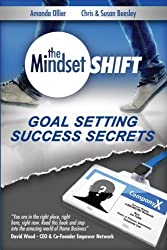 Goal Setting Success Secrets: Volume 2 (The Mindset Shift)