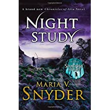 Night Study (The Chronicles of Ixia, Book 8) by Maria V. Snyder (2016-02-25)