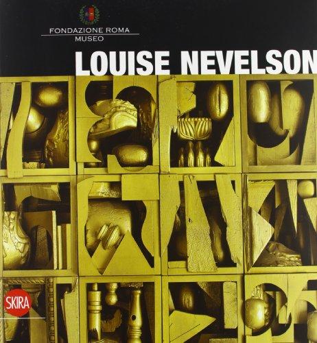 Louise Nevelson. Ediz. italiana e inglese (Arte moderna. Cataloghi) por Bruno Corà